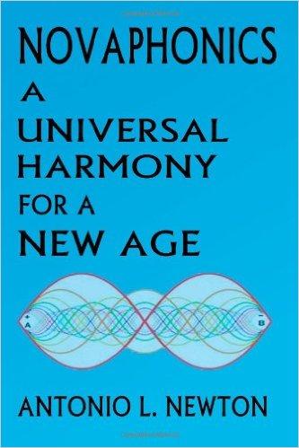 Novaphonics: A Universal Harmony for a New Age